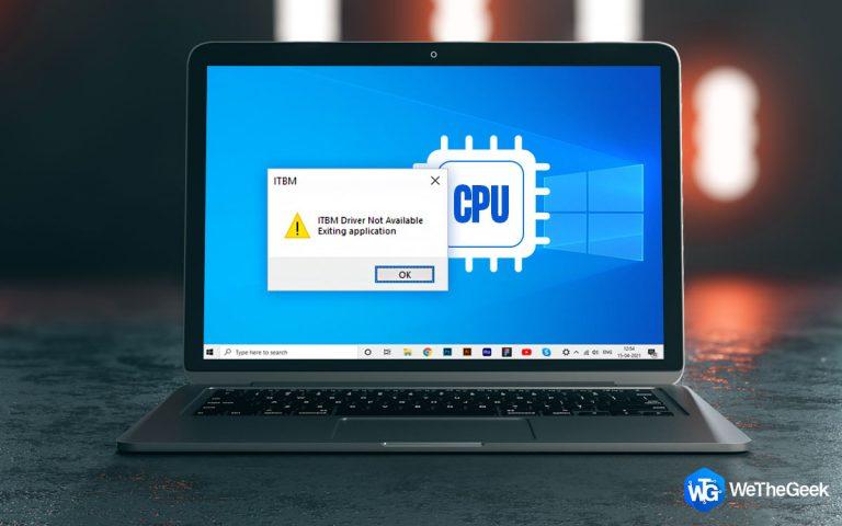 Как исправить драйвер ITBM, недоступный в Windows 10?