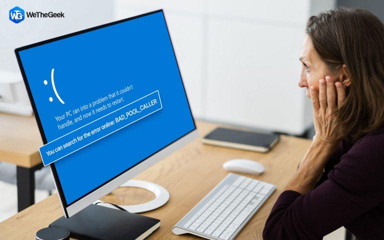 Как исправить ошибку BSOD Bad_Pool_Caller в Windows 10