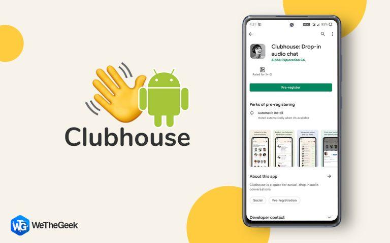 Clubhouse наконец-то расширился до Android после многих лет только на iOS