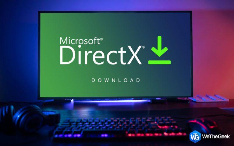 Как загрузить и обновить Directx в Windows 10