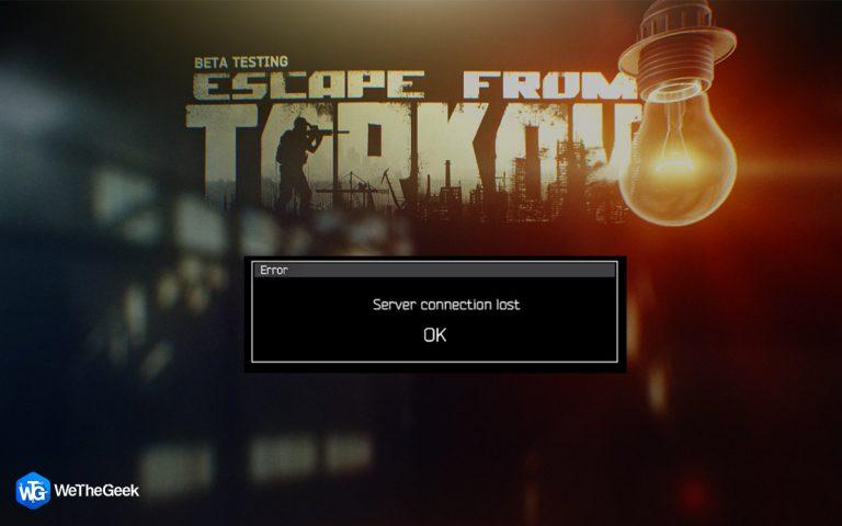 Как исправить потерю соединения с сервером при побеге из Таркова