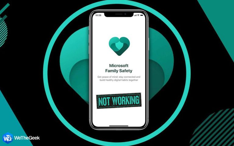 Приложение Microsoft для семейной безопасности не работает?  Вот исправление!
