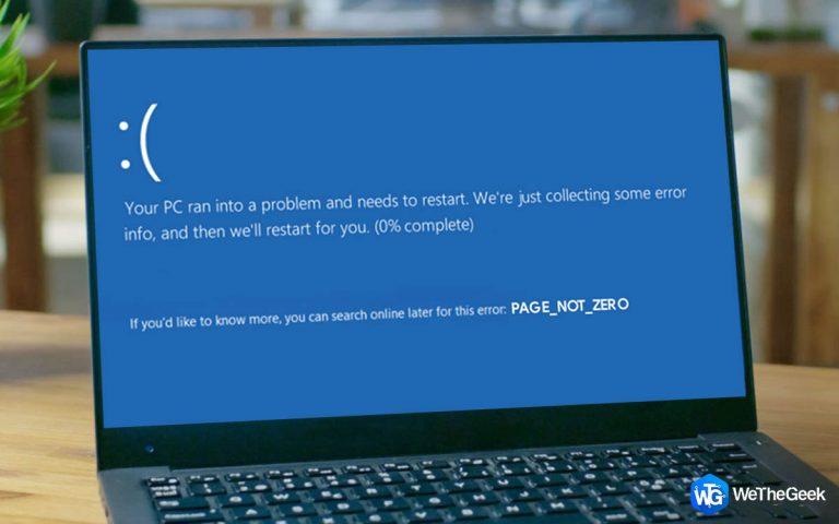 PAGE_NOT_ZERO Ошибка BSOD в Windows 10