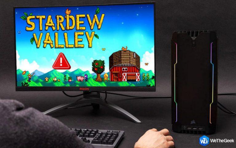 Как исправить проблемы с запуском Stardew Valley на ПК с Windows 10
