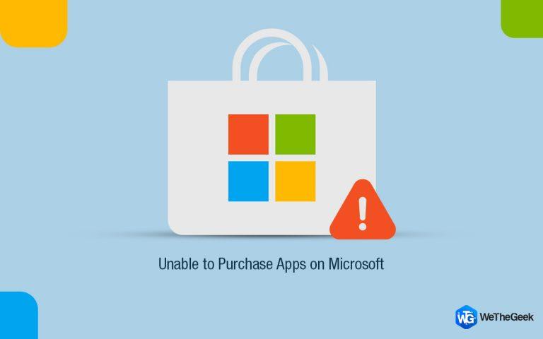 Не можете покупать приложения в Microsoft Store?  6 хитростей, которые стоит попробовать!