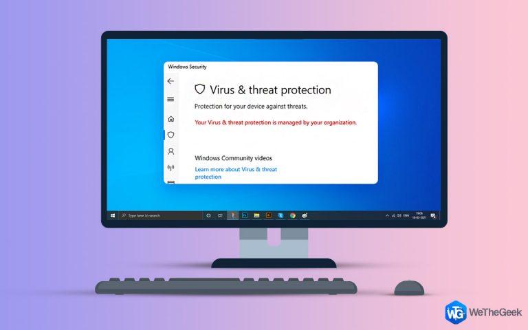 Защита от вирусов и угроз управляется ошибкой вашей организации