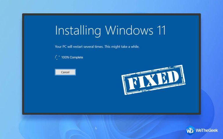 Установка Windows 11 застряла на 100%?  Как исправить