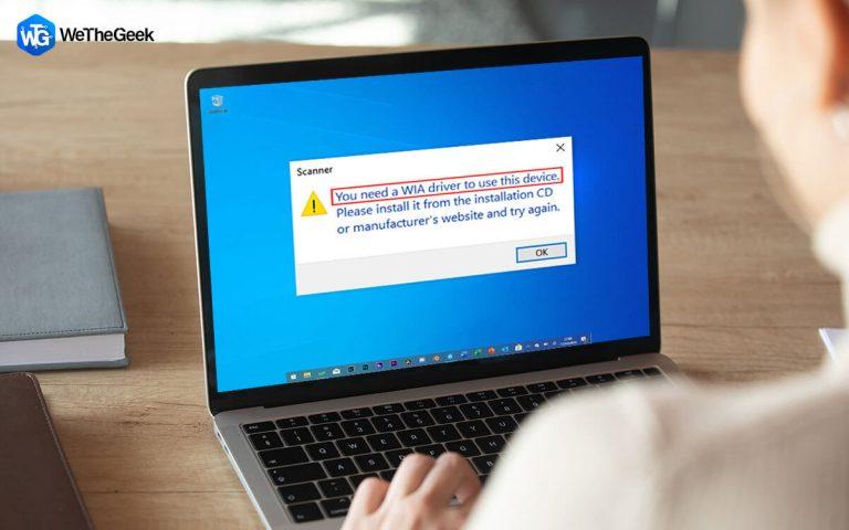 Как исправить ошибку Windows 10 «Вам нужен драйвер WIA для использования этого устройства»