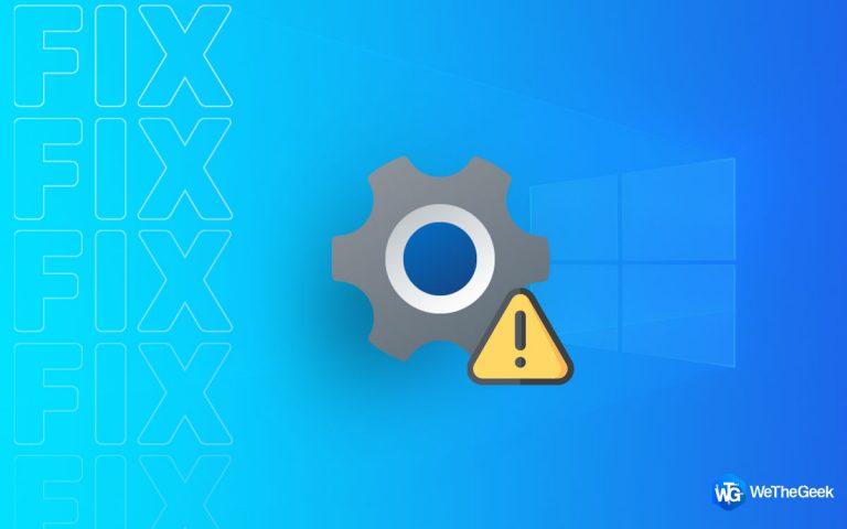 Настройки Windows 10 не открываются?  Вот исправление!